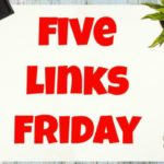 Five Links Friday 9/9/16