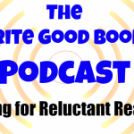 Podcast Episode 20 – Writing for Reluctant Readers