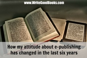 The ebook revolution has changed the publishing world more than we ever imagined.