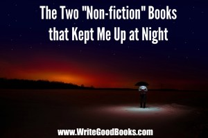 I love horror, but most horror novels don't frighten me. Here are two that did, and my reasons why they were frightening.