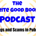 Podcast Episode 25 – Red Flags and Scams in Publishing