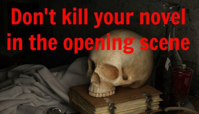Four Ways NOT Start Your Novel