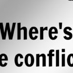 Where's the conflict?