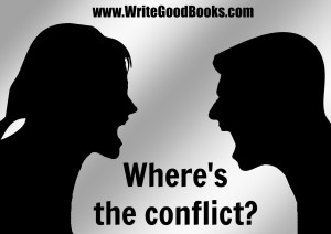 Conflict is one of the most important parts of your story, but it's not the story itself.