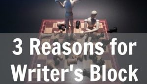 3 Reasons for Writer's Block