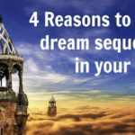 4 Reasons to avoid dream sequences