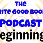 Podcast Episode 32 – Beginnings