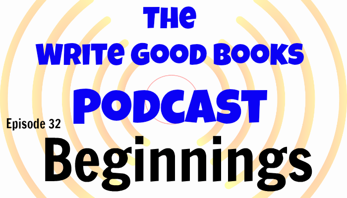 In this episode of The Write Good Books Podcast, Jason and Scott discuss what makes the beginning of a story, what works, and what doesn't.
