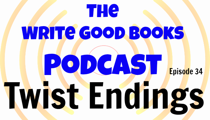 In this episode of <strong>The Write Good Books Podcast</strong>, Jason and Scott look at how to write a good twist ending. A well thought-out twist can make or break a story. Find out what works and what doesn't.