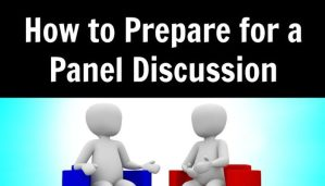 How to Prepare for a Panel Discussion