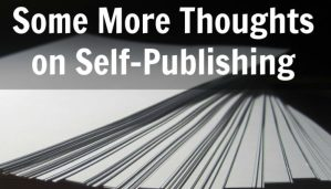 Should I self-publish my novel or hold out for a traditional publisher?
