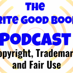Podcast Episode 41 – Copyright, Trademark, and Fair Use