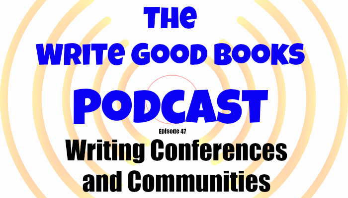 In this episode of The Write Good Books Podcast, Jason and Scott take a look at a recent writing conference they attended and also discuss the benefits of attending writing conferences and finding a writing community.