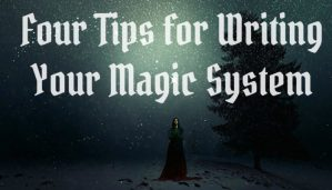 Creating a Fantasy Magic System