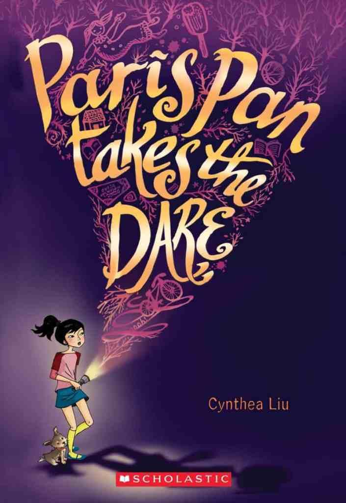 Paris Pan Takes the Dare by Cynthea Liu