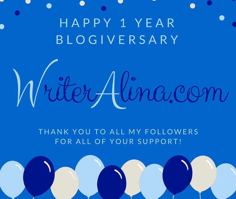 Happy 1 Year Blogversary WriterAlina!