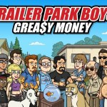 Trailer Park Boys: Greasy Money – Tips and Tricks Guide: Hints, Cheats, and Strategies