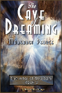 The Altar of Shulaani Series, Book 2: The Cave of Dreaming