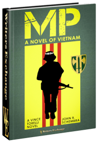 A Vince Torelli Novel: MP - A Novel of Vietnam 3d cover