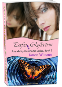 Friendship Heirlooms Series, Book 5: Perfect Reflection 3d cover