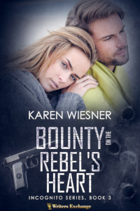 Incognito Series, Book 3: Bounty on the Rebel's Heart