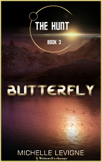 The Hunt Series, Book 3: Butterfly