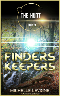 The Hunt Series, Book 4: Finders, Keepers