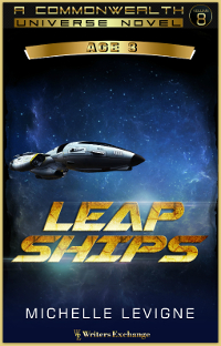 Commonwealth Universe, Age 3: Volume 8: Leap Ships