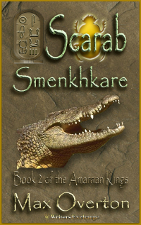 The Amarnan Kings, Book 2: Scarab-Smenkhkare