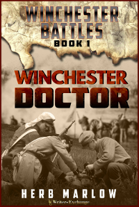 Winchester Battles Series, Book 1: Winchester Doctor