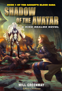 A Ring Realms Novel: Savant's Blood Saga Book 1: Shadow of the Avatar