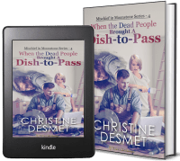 Mischief in Moonstone Series, Novella 4: When the Dead People Brought a Dish-to-Pass 2 covers