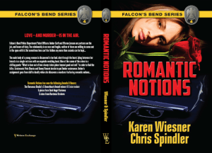 Falcon's Bend Series, Book 4: Romantic Notions Print cover