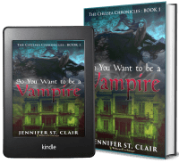 The Chelsea Chronicles Book 1: So You Want to be a Vampire 2 covers