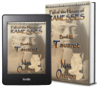 Fall of the House of Ramesses, Book 3: Tausret by Max Overton