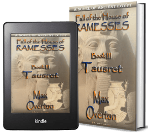 Fall of the House of Ramesses, Book 3: Tausret by Max Overton 2 covers