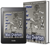 Strong is the Ma'at of Re, A Novel of Ancient Egypt: Book 1: The King 2 covers
