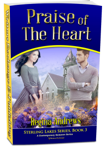 Sterling Lakes Series, Book 3: Praise of the Heart 3d cover