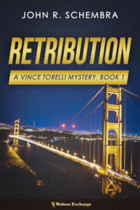 A Vince Torelli Mystery, Book 1: Retribution