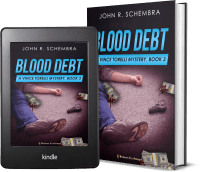A Vince Torelli Mystery, Book 3: Blood Debt 2 covers