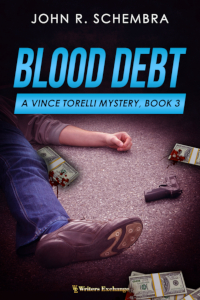 A Vince Torelli Mystery, Book 3: Blood Debt
