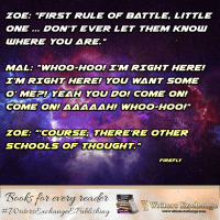 Firefly Quote: First Rule of Battle...