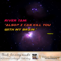 Firefly Quote: Kill you with my brain
