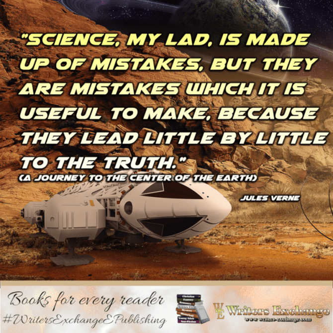 """Author Quote: Jules Verne """"Science is made up of mistakes"""""""