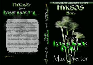 Hyksos Series, Book 4: Possessor of All Print cover