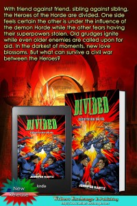 Heroes of the Horde Series, Book 4: Divided