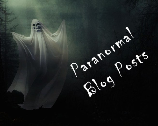 Paranormal Blog Posts