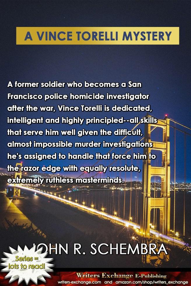A Vince Torelli Mystery by John Schembra