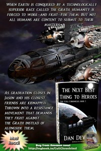 The Cull Chronicles Book 1: The Next Best Thing to Heroes by Daniel Devine Boook with Blurb Graphic