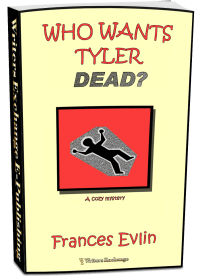 Who Wants Tyler Dead? 3d cover